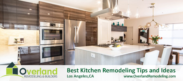 Best Kitchen Remodeling Tips and Ideas in Los Angeles